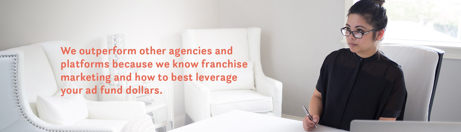 We outperform other agencies and platforms because we know franchise marketing and how to best leverage your ad fund dollars.
